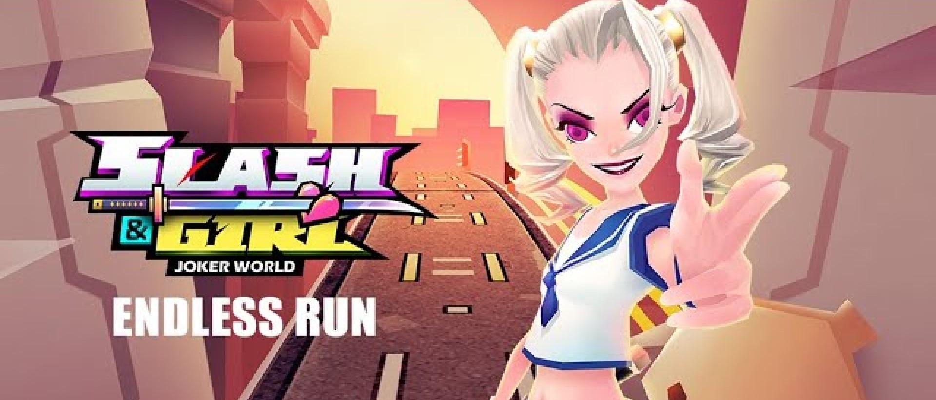 Slash & Girl - Endless Run