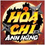 Hỏa Chí Anh Hùng - Hoa Chi Anh Hung